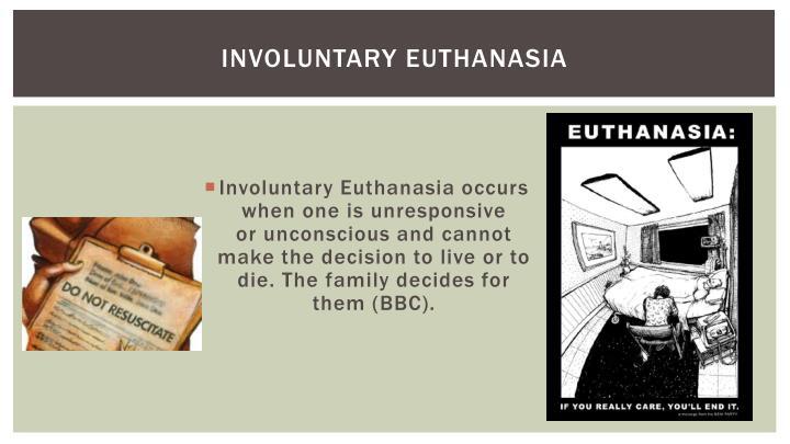 Involuntary euthanasia