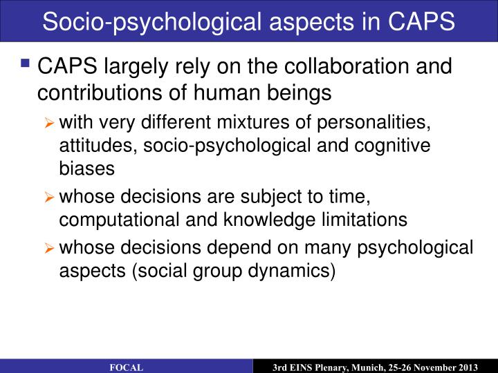 Socio-psychological aspects in CAPS