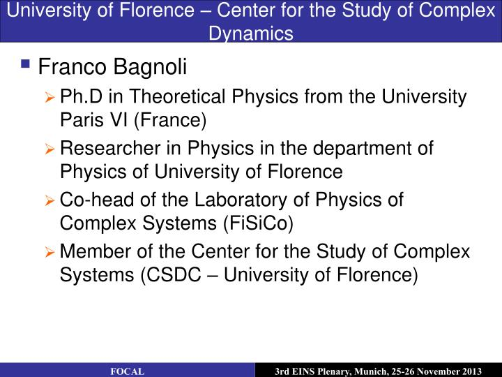 University of Florence – Center for the Study of Complex Dynamics