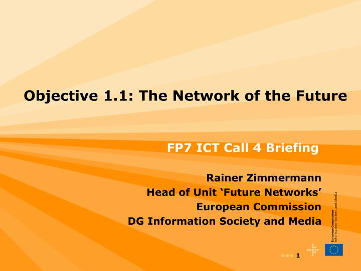 Objective 1 1 the network of the future