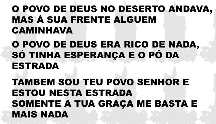 O POVO DE DEUS NO DESERTO ANDAVA