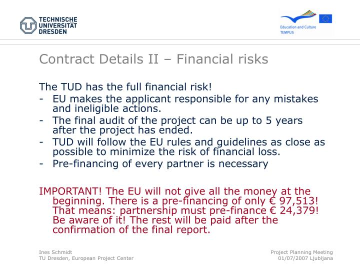 Contract Details II – Financial risks