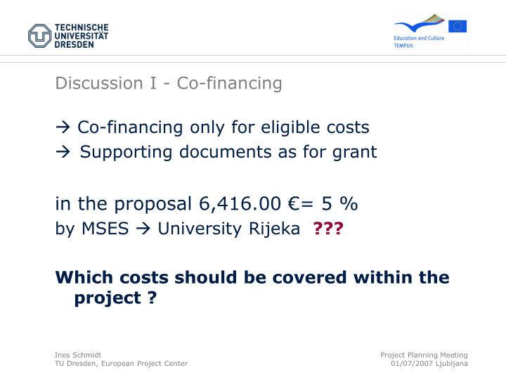 Discussion I - Co-financing