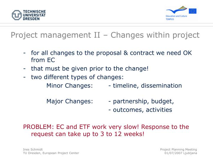 Project management II – Changes within project