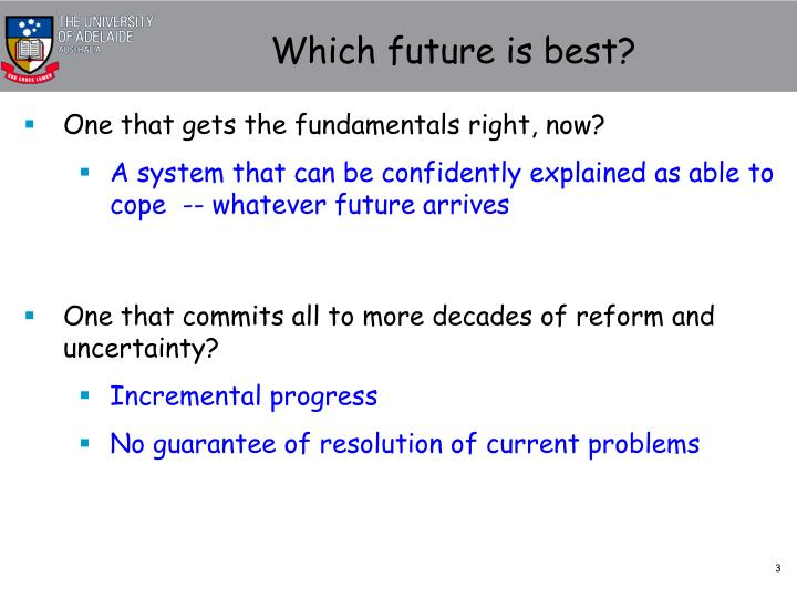 Which future is best