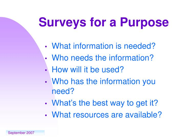 Surveys for a Purpose