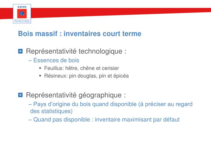 Bois massif : inventaires court terme