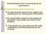 recomenda es teis constru o de um question rio1