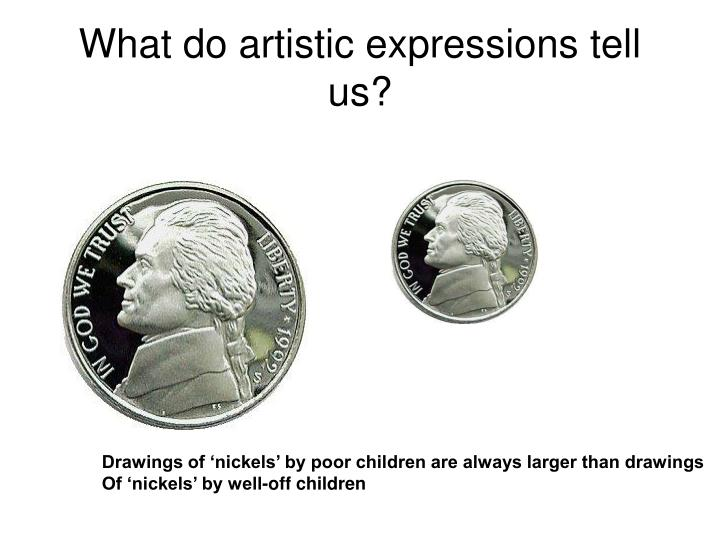 What do artistic expressions tell us?