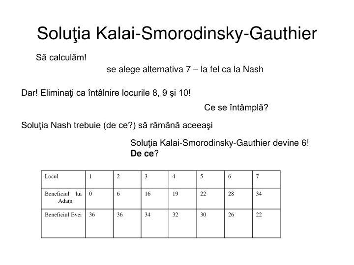 Soluţia Kalai-Smorodinsky-Gauthier