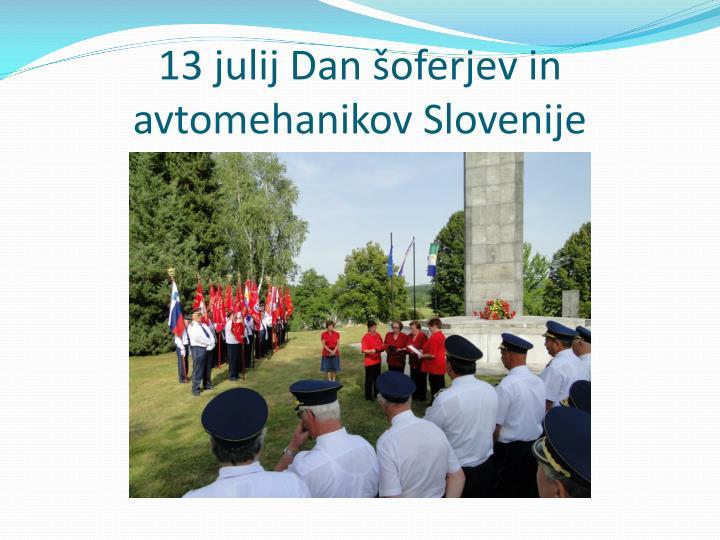 13 julij Dan šoferjev in avtomehanikov Slovenije