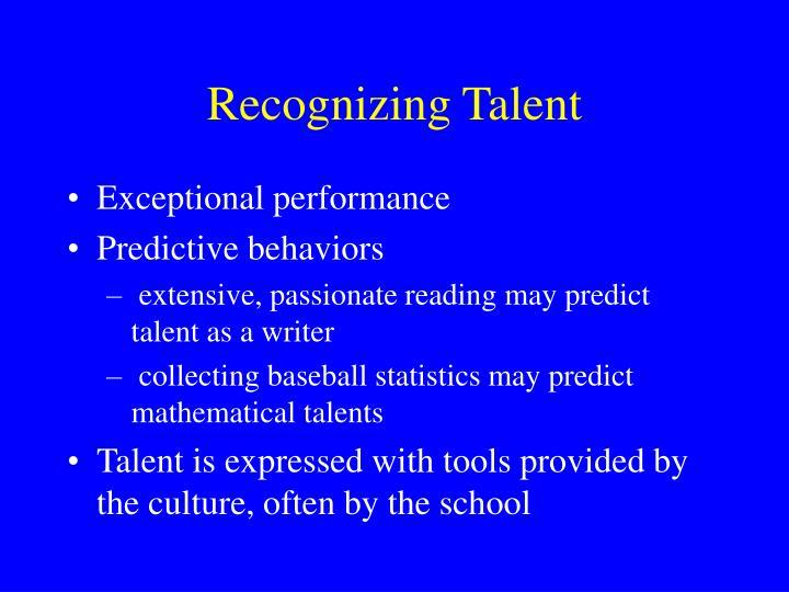 Recognizing Talent