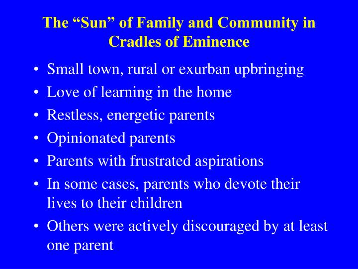 """The """"Sun"""" of Family and Community in Cradles of Eminence"""
