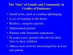 the sun of family and community in cradles of eminence