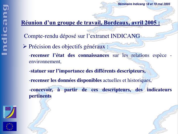 Réunion d'un groupe de travail, Bordeaux, avril 2005 :