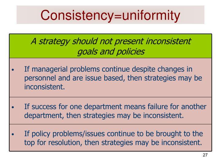 Consistency=uniformity