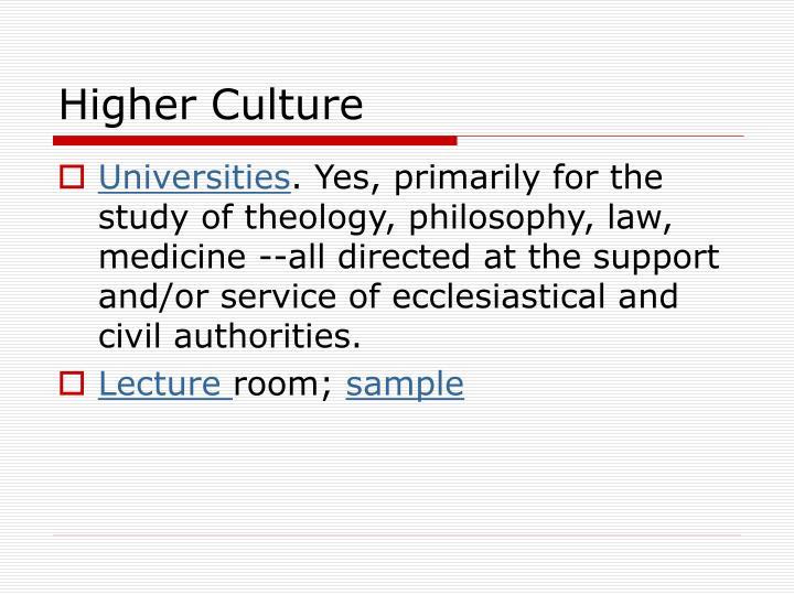 Higher Culture