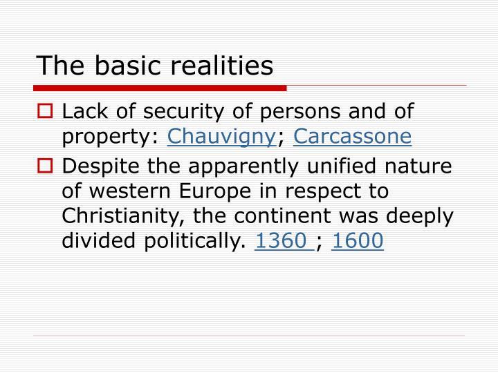 The basic realities