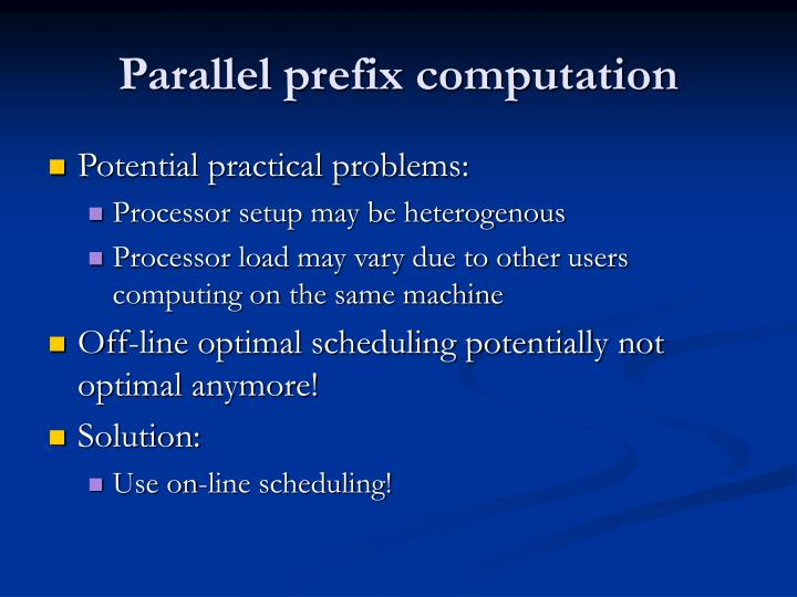Parallel prefix computation