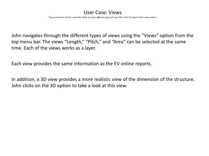 User Case: Views