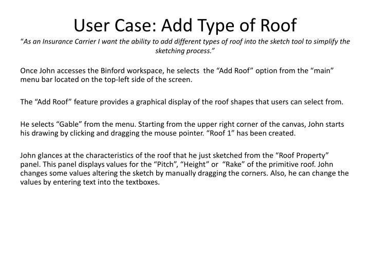 User Case: Add Type of Roof