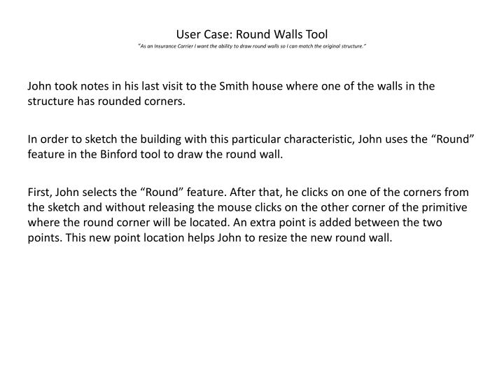 User Case: Round Walls Tool