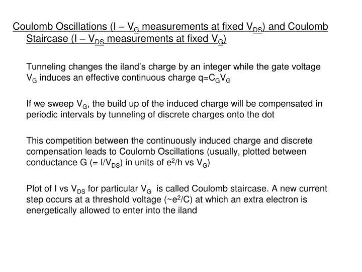 Coulomb Oscillations (I – V