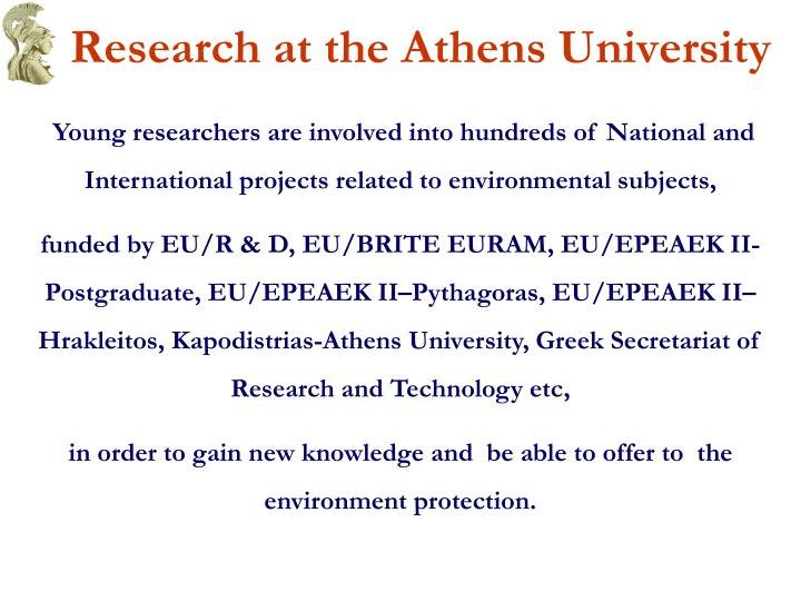 Research at the Athens University