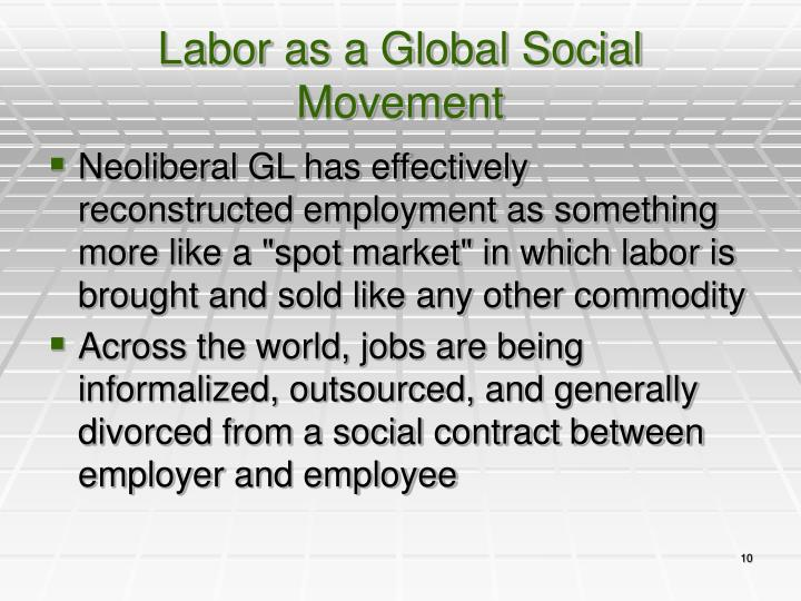 Labor as a Global Social Movement
