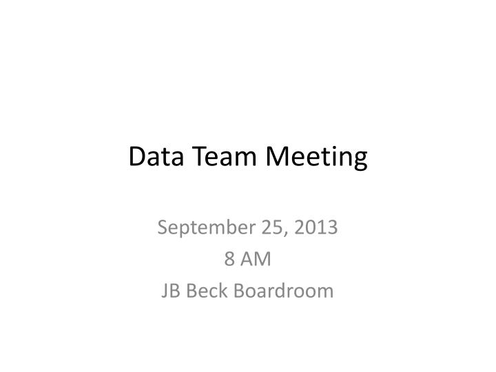 Data team meeting