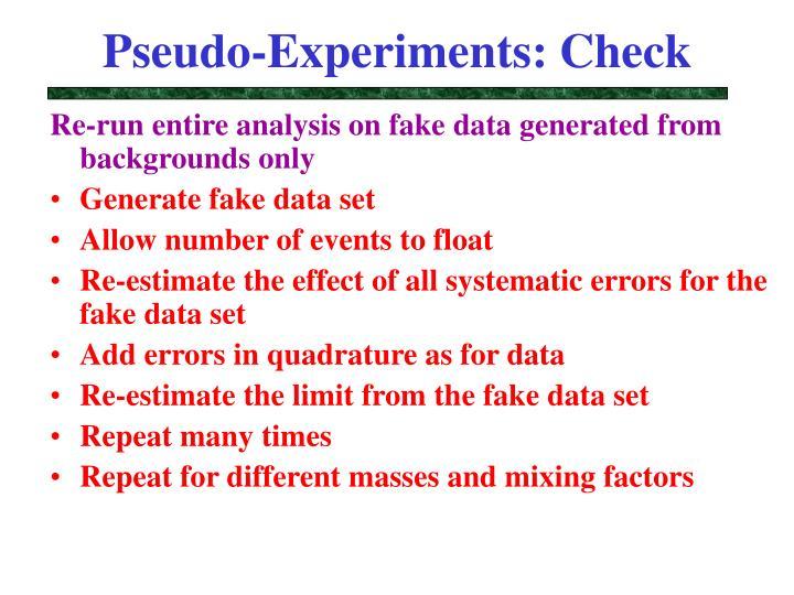 Pseudo-Experiments: Check