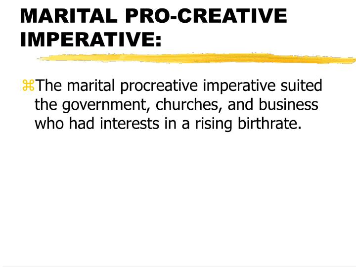 MARITAL PRO-CREATIVE IMPERATIVE: