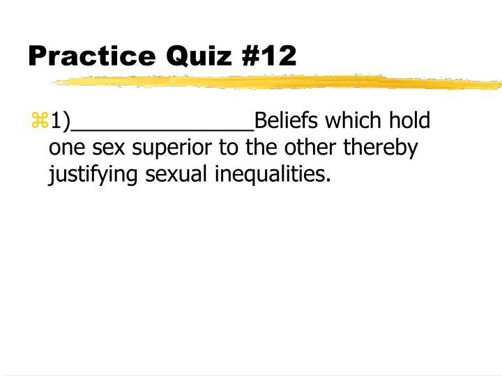 Practice Quiz #12