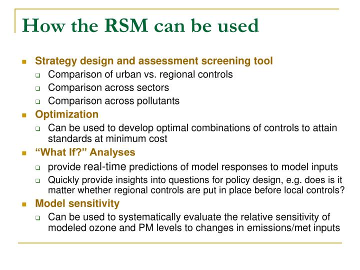 How the RSM can be used