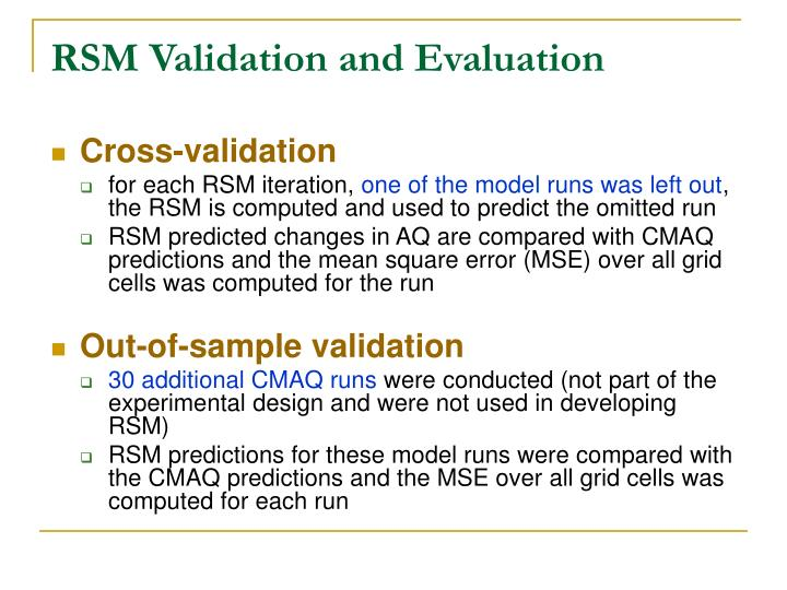 RSM Validation and Evaluation