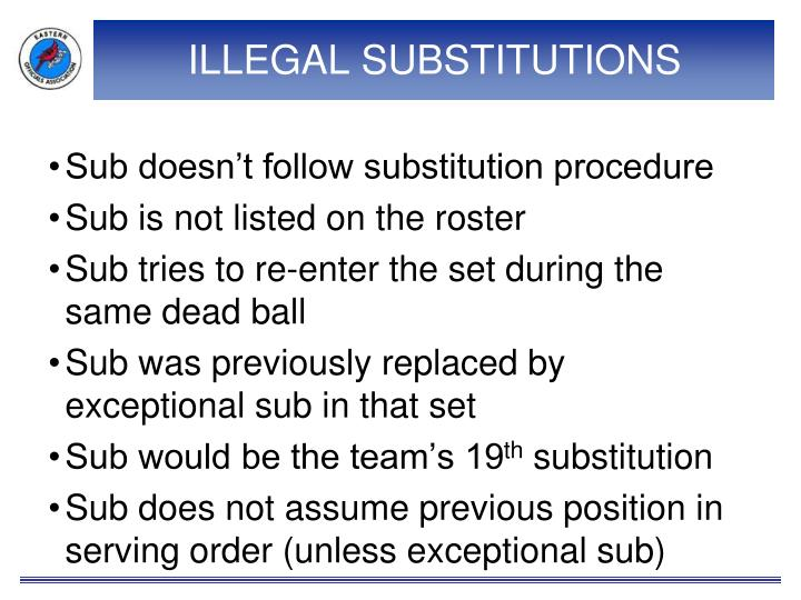 ILLEGAL SUBSTITUTIONS