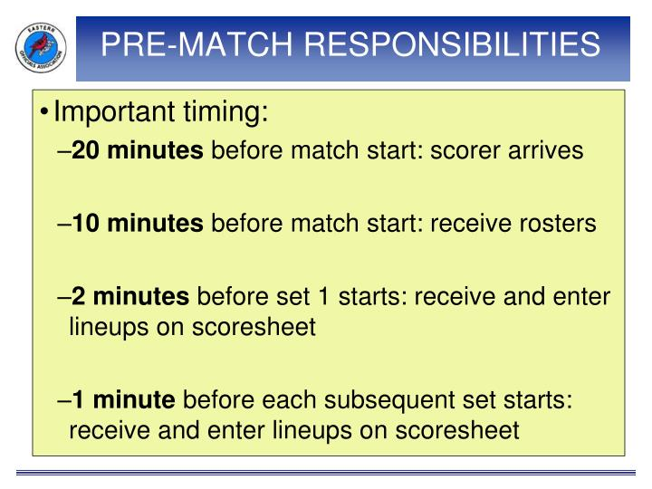 Pre match responsibilities