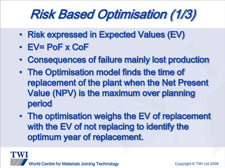 Risk Based Optimisation (1/3)