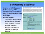 scheduling students