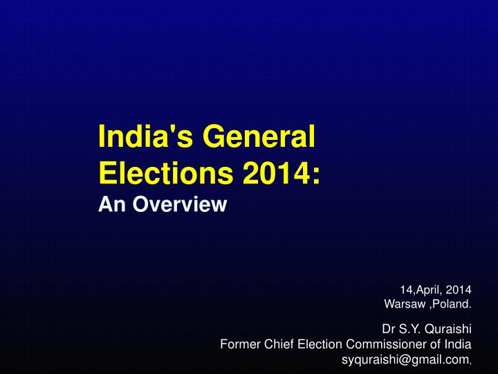 India's General Elections 2014: