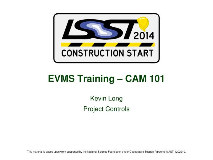 Evms training cam 101