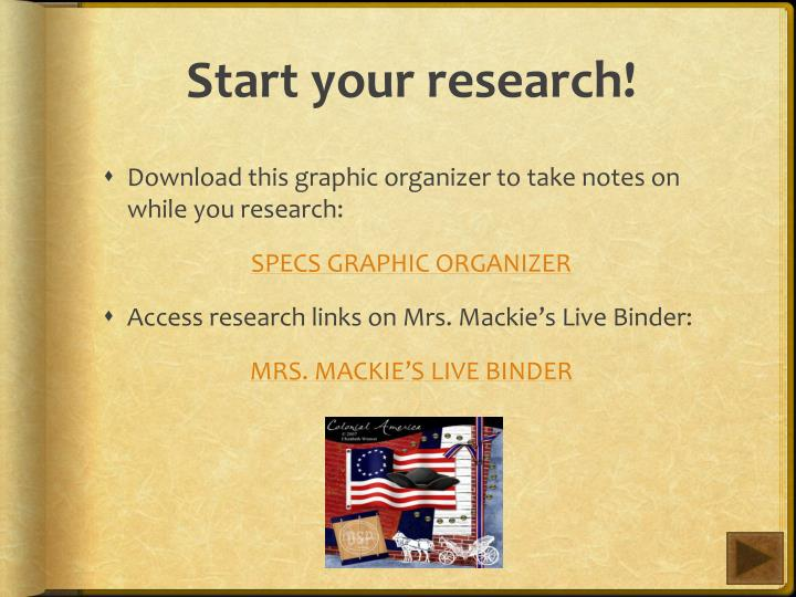 Start your research!