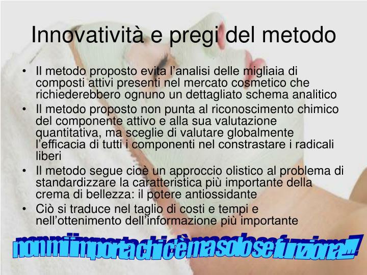 Innovatività e pregi del metodo