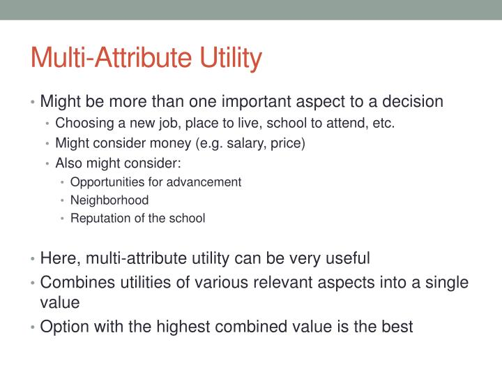 Multi-Attribute Utility
