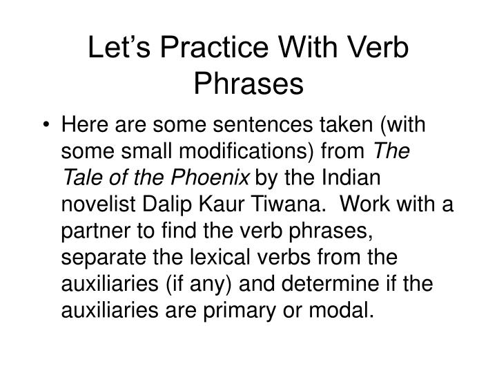 Let's Practice With Verb Phrases