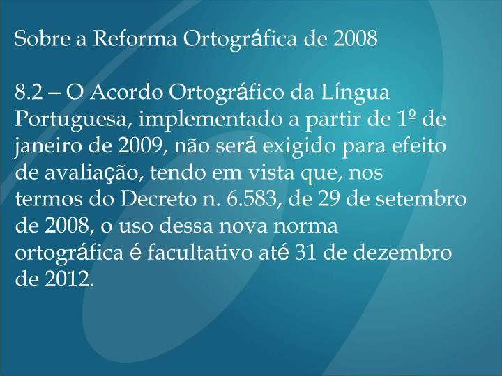 Sobre a Reforma Ortogr