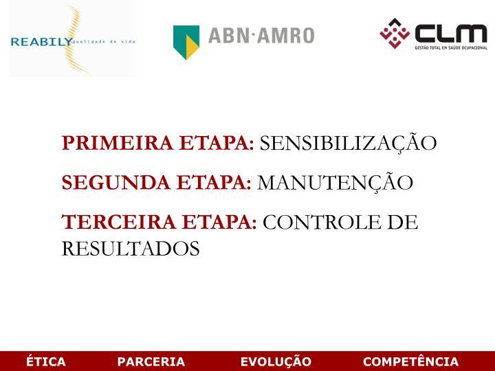 PRIMEIRA ETAPA:
