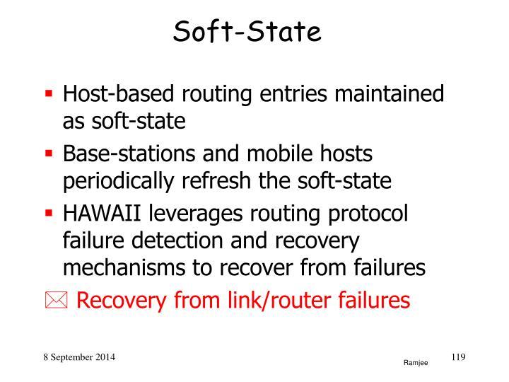 Design Principle III:Soft-state