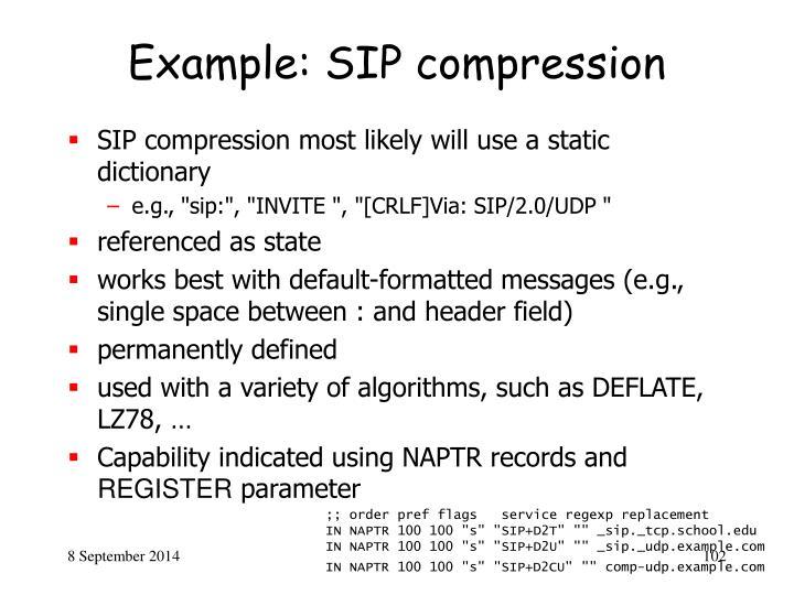 Example: SIP compression