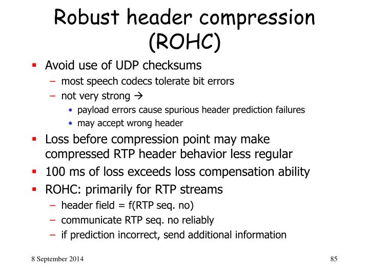 Robust header compression (ROHC)